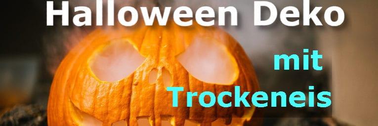 Halloween Deko mit Trockeneis